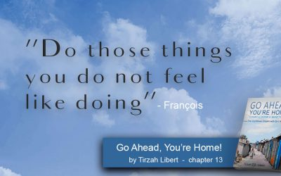 """Go Ahead, You're Home"" Bella-Frans Par Excellence – chapter 13 / François Pierre"