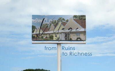 Swaen Village – from Ruins to Richness